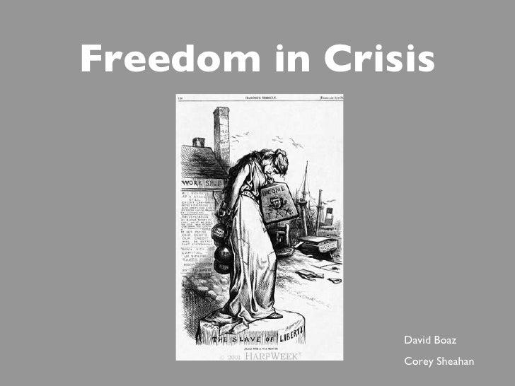 Freedom in Crisis David Boaz Corey Sheahan