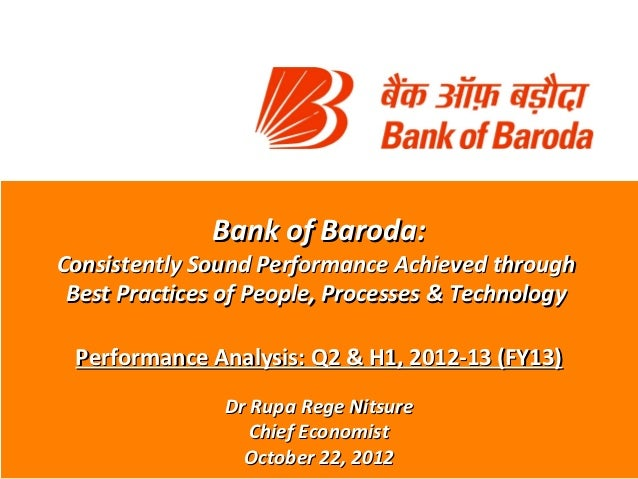 Bank of Baroda:Consistently Sound Performance Achieved through Best Practices of People, Processes & Technology Performanc...