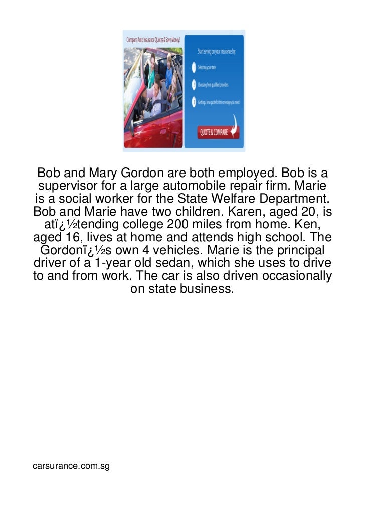 Bob and Mary Gordon are both employed. Bob is a  supervisor for a large automobile repair firm. Marie is a social worker f...