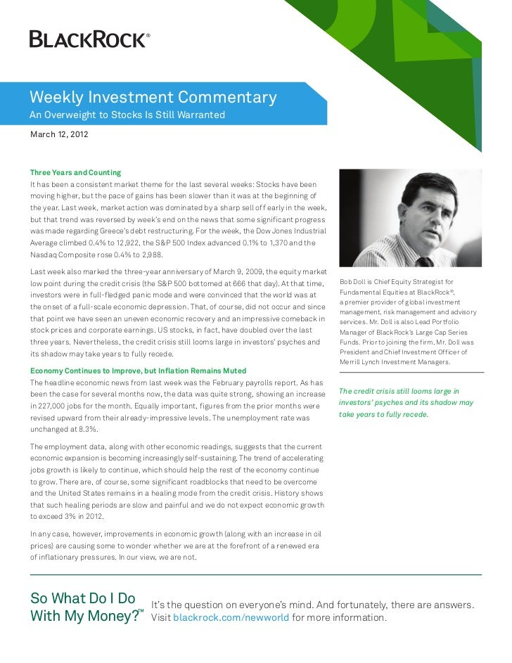Weekly Investment CommentaryAn Overweight to Stocks Is Still WarrantedMarch 12, 2012Three Years and CountingIt has been a ...