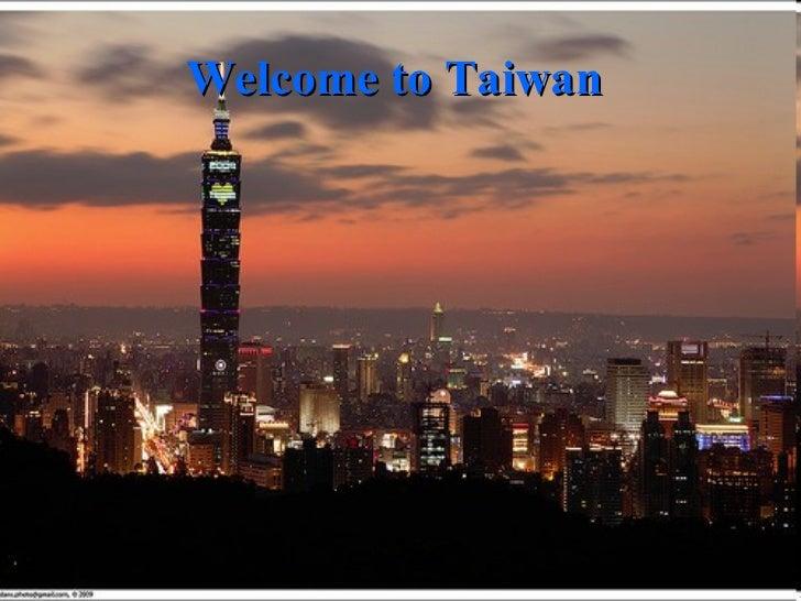 Welcome to Taiwan