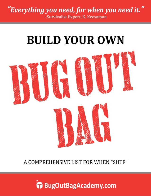 """BugOutBagAcademy.com """"Everything you need, for when you need it."""" - Survivalist Expert, K. Keesaman BUILD YOUR OWN A COMPR..."""