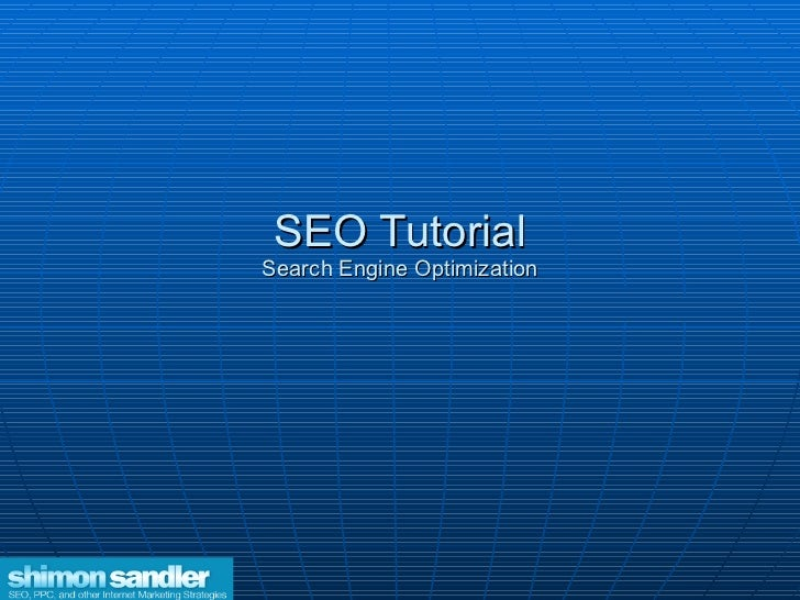 SEO Tutorial Search Engine Optimization