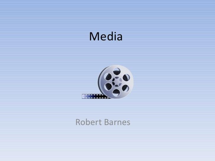 Media  Robert Barnes
