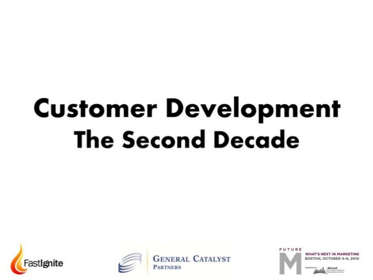 Customer Development: The Second Decade by Bob Dorf