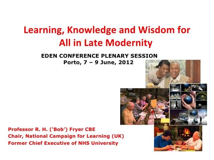 Bob Fryer's Keynote Presentation - EDEN 2012 Annual Conference