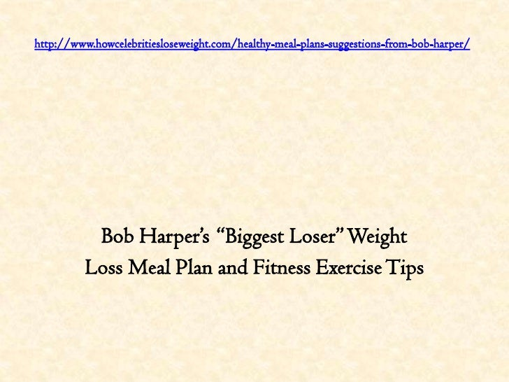 Bob harper's fitness plan for everyone who wants to lose weight