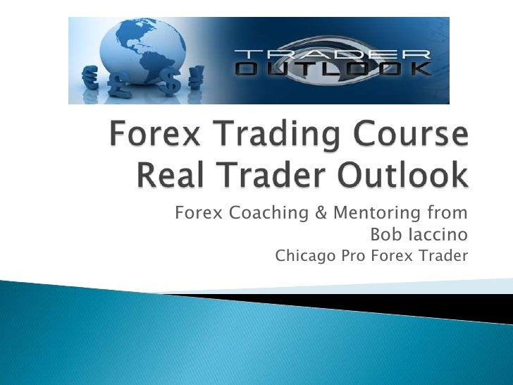 Forex Trading Course and Coaching From Chicago Pro Forex Trader