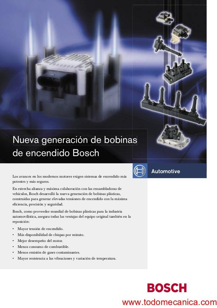 Nueva generación de bobinasde encendido Bosch                                                                             ...