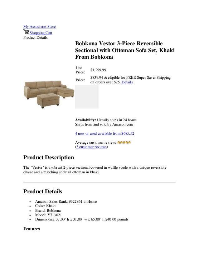 My Associates StoreShopping CartProduct DetailsBobkona Vestor 3-Piece ReversibleSectional with Ottoman Sofa Set, KhakiFrom...