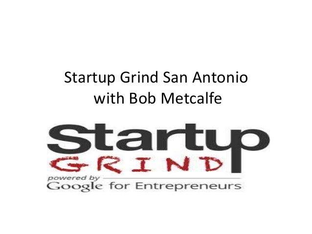 Startup Grind San Antonio with Bob Metcalfe
