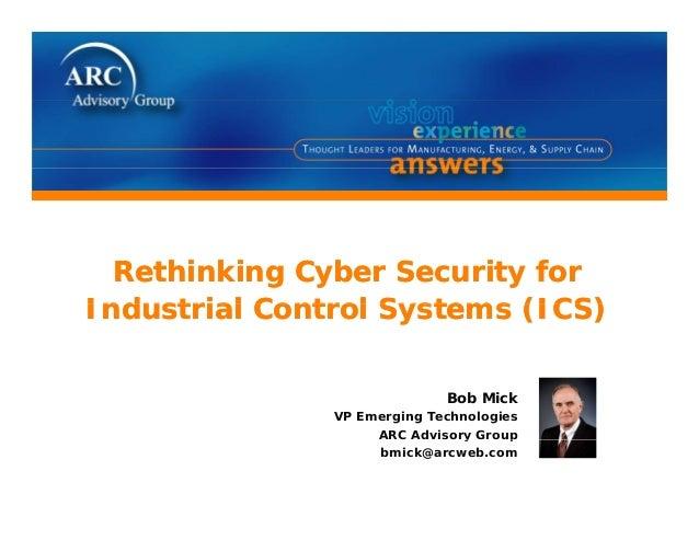 ARC's Bob Mick Cyber Security Presentation @ ARC Industry Forum 2010
