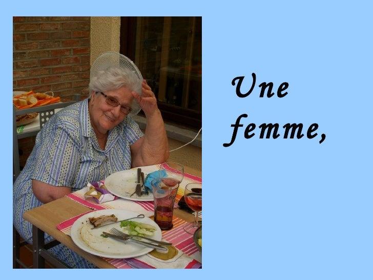 Une femme,