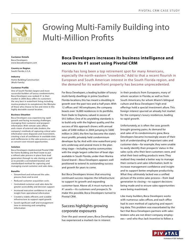 PIVOTAL CRM C ASE STUDY                                 Growing Multi-Family Building into                                ...