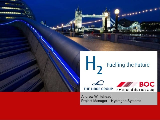 Andrew WhiteheadProject Manager – Hydrogen Systems                               PagePage 1                               ...