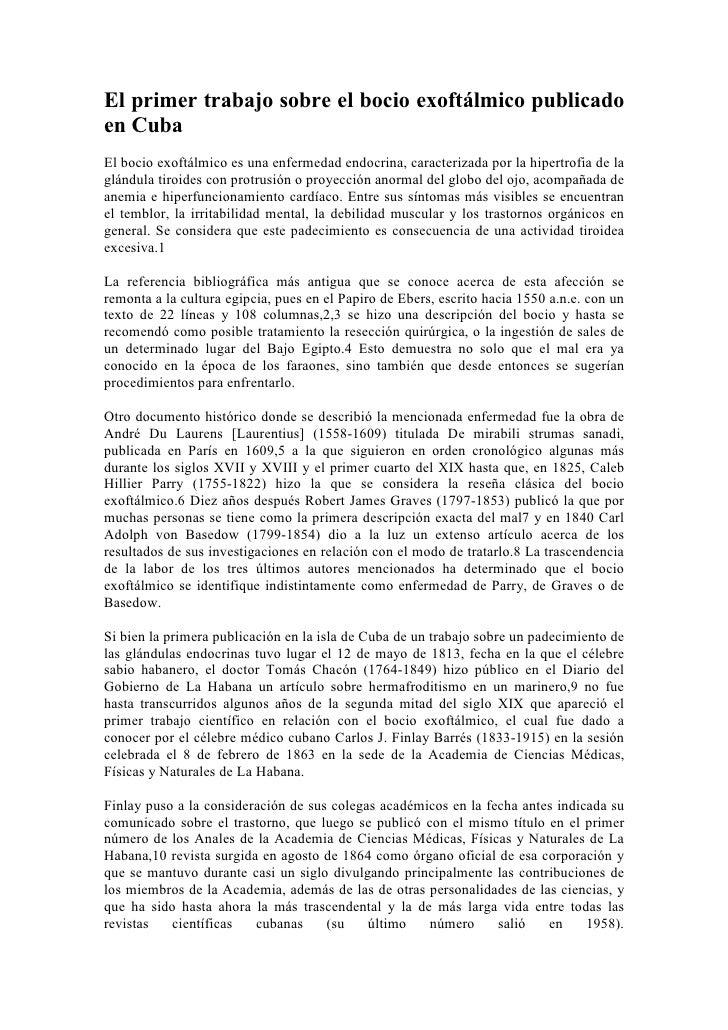 El primer trabajo sobre el bocio exoftálmico publicado en Cuba El bocio exoftálmico es una enfermedad endocrina, caracteri...