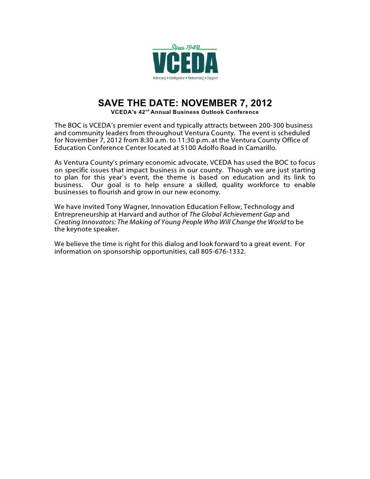 SAVE THE DATE: NOVEMBER 7, 2012                  VCEDAs 42nd Annual Business Outlook ConferenceThe BOC is VCEDA's premier ...