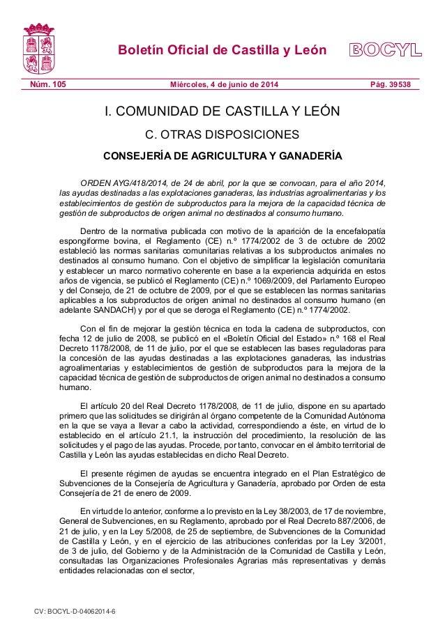 Boletín Oficial de Castilla y León Núm. 105 Pág. 39538Miércoles, 4 de junio de 2014 I. COMUNIDAD DE CASTILLA Y LEÓN C. OTR...