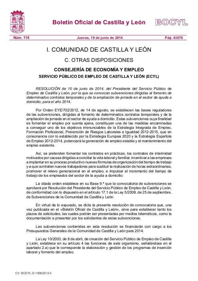 Boletín Oficial de Castilla y León Núm. 116 Pág. 43070Jueves, 19 de junio de 2014 I. COMUNIDAD DE CASTILLA Y LEÓN C. OTRAS...