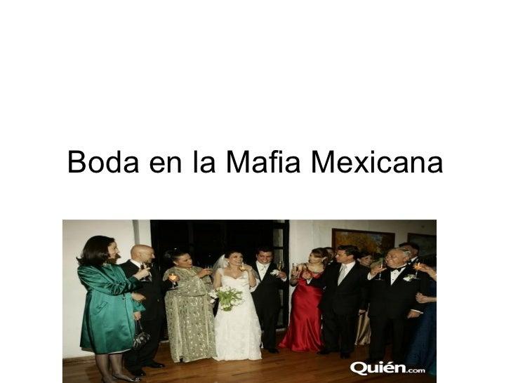 Boda en la Mafia Mexicana