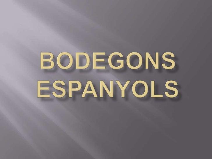 BodegonsEspanyols<br />