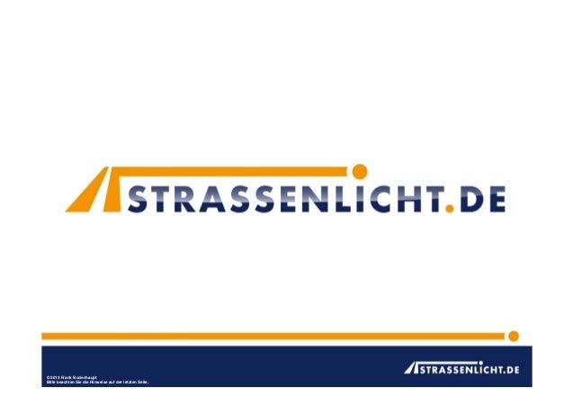 Vortrag Bodenhaupt - Forum 1 - Kommunales Energiemangement - VOLLER ENERGIE 2013 - Effiziente Strassenbeleuchtung