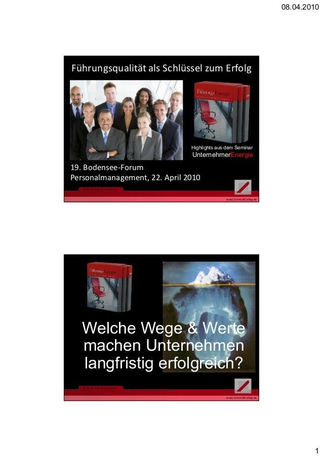 08.04.2010 1 www.SchmidtColleg.de © Dr. Dr. Cay von Fournier 1 Führungsqualität als Schlüssel zum Erfolg Highlights aus de...
