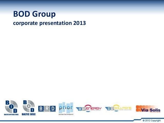 BOD Groupcorporate presentation 2013