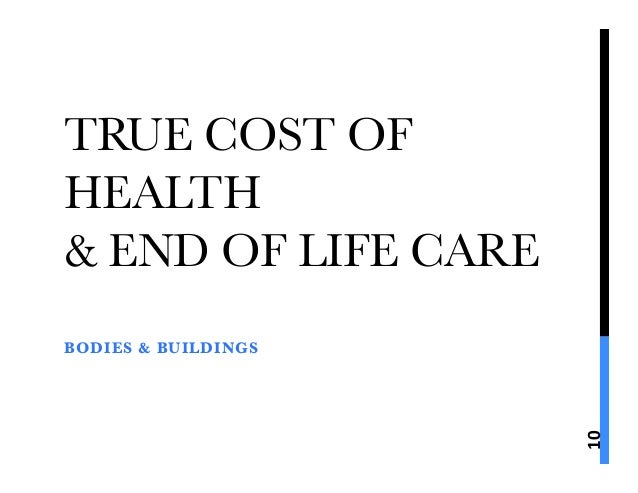 The True Cost of End-of-Life Care