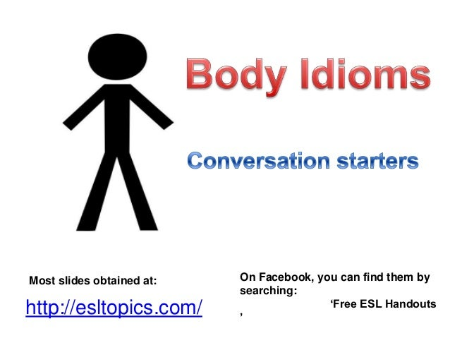 """Most slides obtained at:  http://esltopics.com/  On Facebook, you can find them by searching: """"Free ESL Handouts """""""