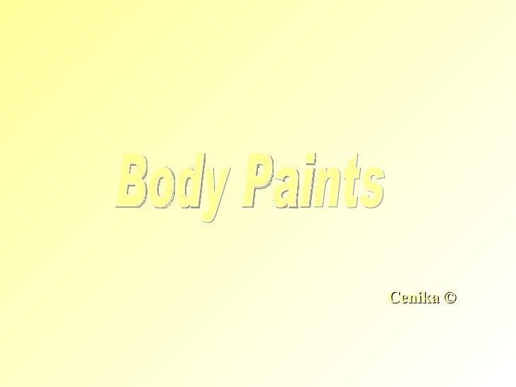 © Cenika Body Paints