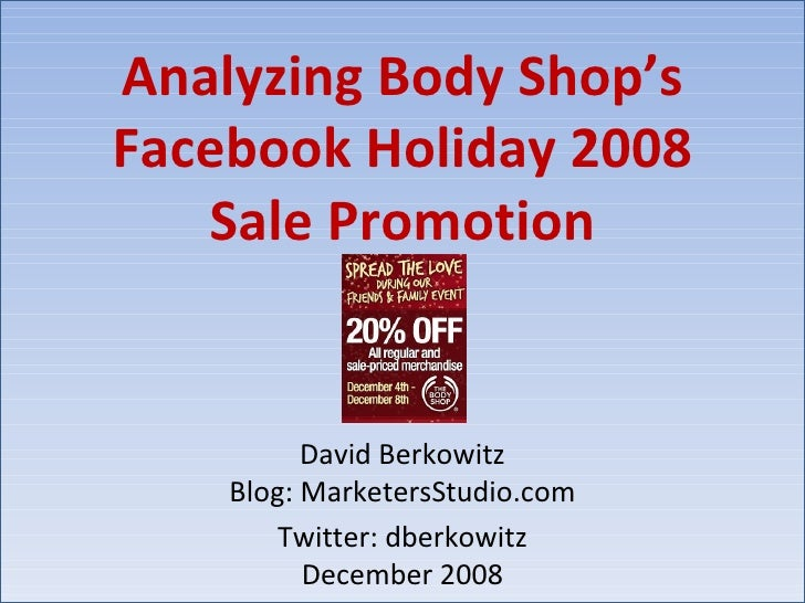 Body Shop Facebook Promo   David Berkowitz