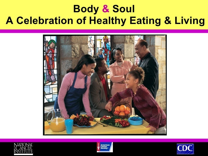 Body  &  Soul  A Celebration of Healthy Eating & Living