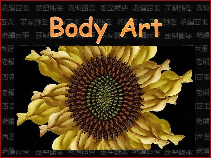 Body Art Flowers人體藝術花卉<br />編輯配樂:老編西歪<br />changcy0326<br />Music : Black is black<br />Click for page continue<br />按滑鼠換頁...