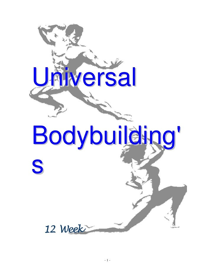 Universal  Bodybuilding' s   12 Week             -1-