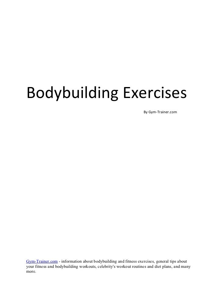 Bodybuilding Exercises                                                                  By Gym-Trainer.comGym-Trainer.com ...