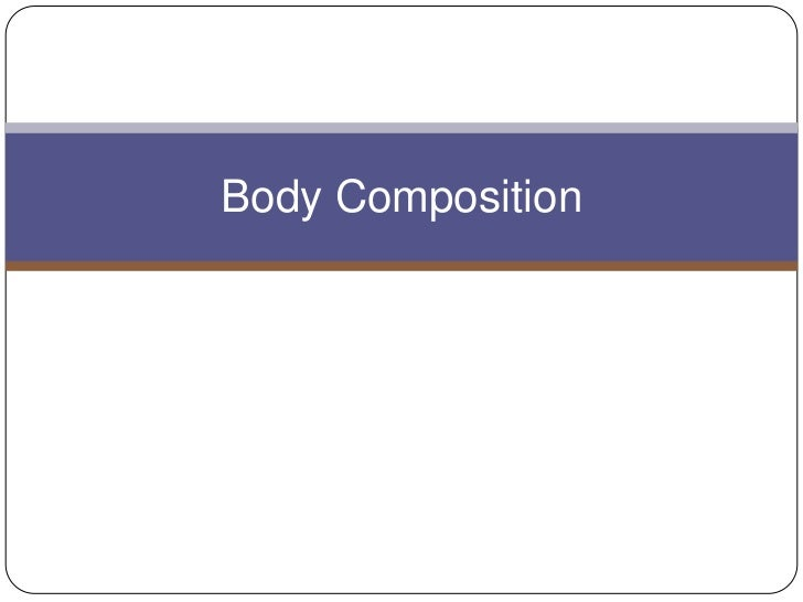 Body Composition<br />