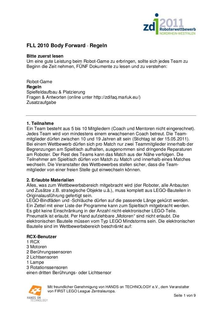 FLL 2010 Body Forward - RegelnBitte zuerst lesenUm eine gute Leistung beim Robot-Game zu erbringen, sollte sich jedes Team...
