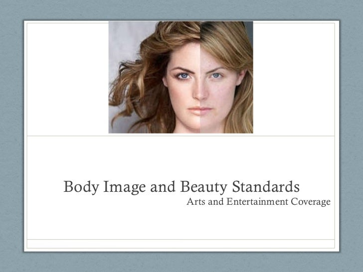 Body Image and Beauty Standards Arts and Entertainment Coverage