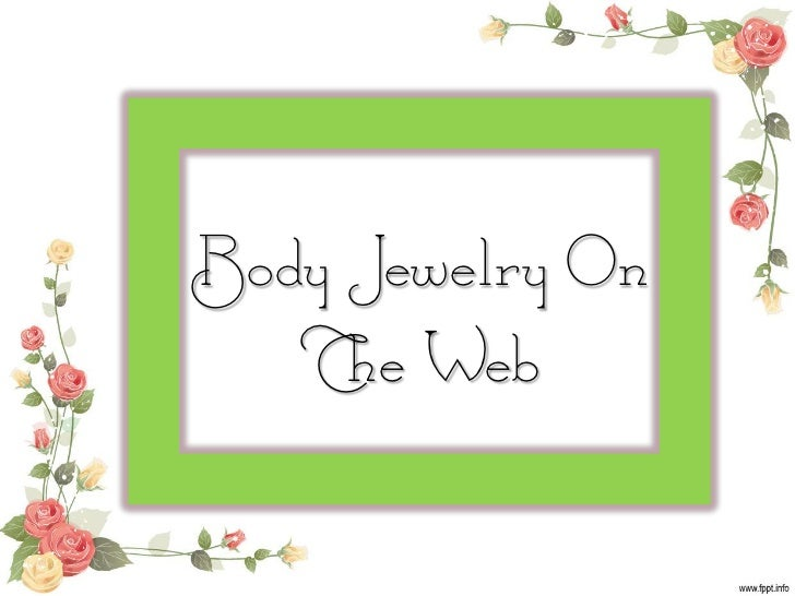 Body Jewelry On   The Web