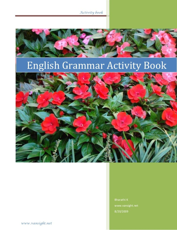 Activity book                                   2009   English Grammar Activity Book                                   Bha...