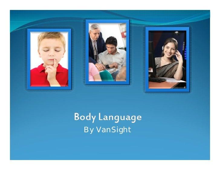 Body Language: Comprehensive