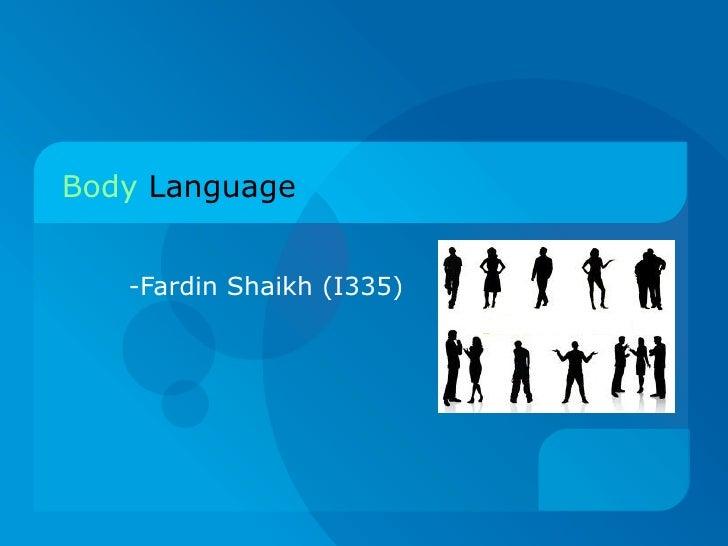 Body   Language -Fardin Shaikh (I335)