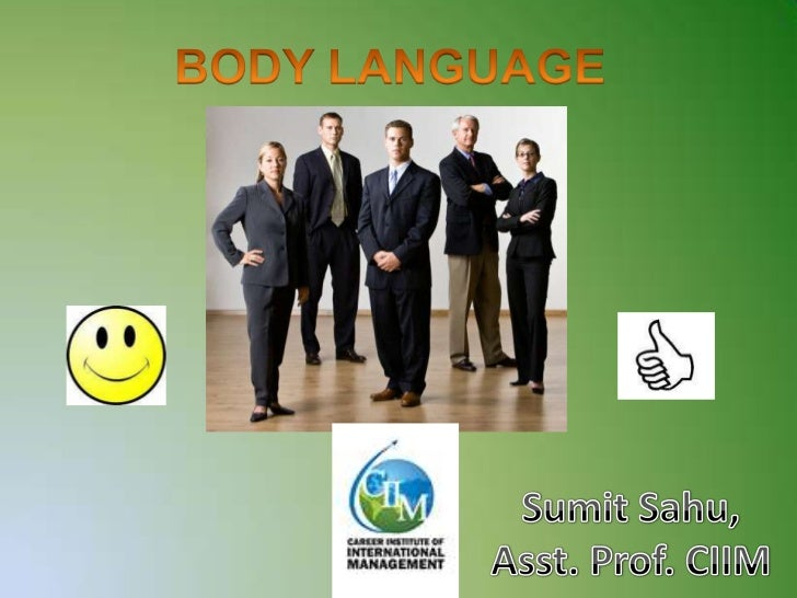 "According to oxford dictionary""body language is the process of communicatingwhat you are feeling or thinking by the way yo..."