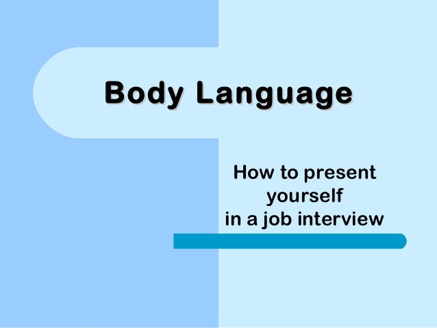 Body language  interview