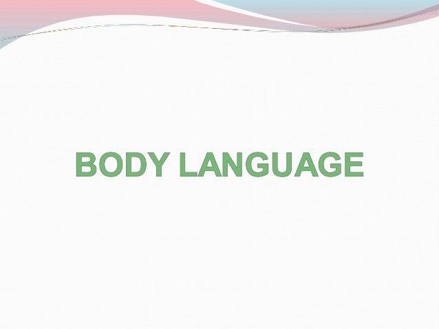 Body language mine