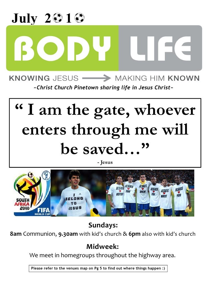 "July 2 1            ~Christ Church Pinetown sharing life in Jesus Christ~     "" I am the gate, whoever   enters through me..."