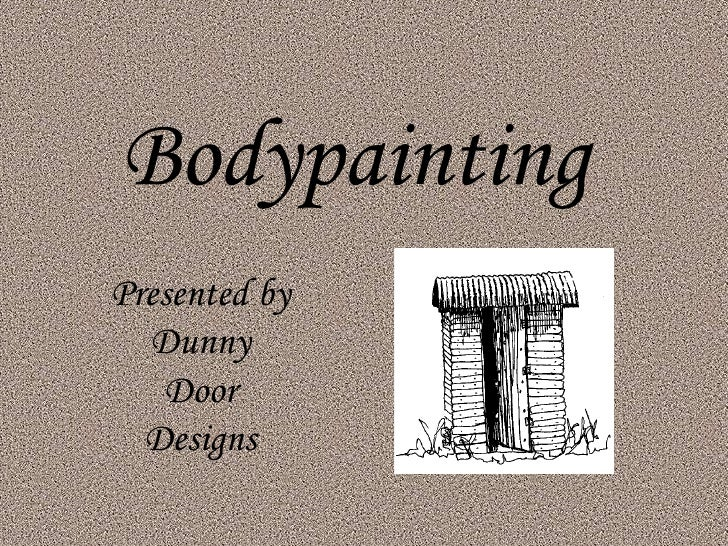 Bodypainting Presented by Dunny Door Designs