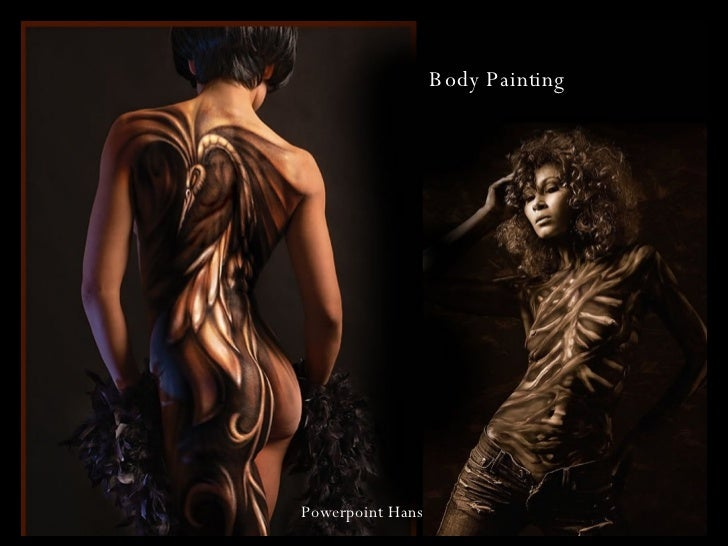 Body Painting Powerpoint Hans