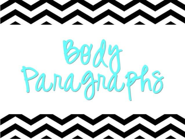 Body paragraphs 2014